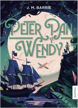 Peter Pan y Wendy de J.M. Barrie