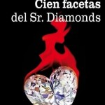 Cien facetas del Sr. Diamonds