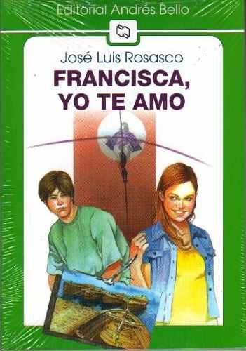 Descargar Francisca, yo te amo (PDF y ePub) - Al Dia Libros