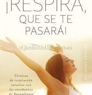 Descargar Respira, que se te pasará (PDF y ePub) - Al Dia ...