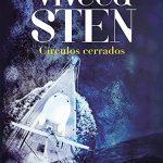 Círculos cerrados de Viveca Sten