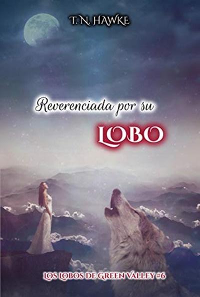 Descargar Reverenciada por su Lobo (PDF y ePub) - Al Dia ...